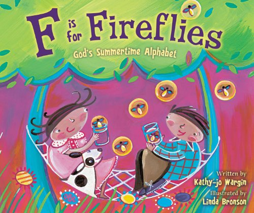 F is for Fireflies: God